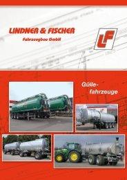 Gülle- fahrzeuge - Lindner & Fischer Fahrzeugbau GmbH