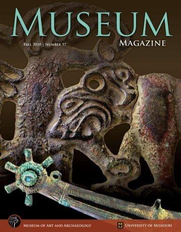 Fall 2010 - Museum of Art and Archaeology - University of Missouri