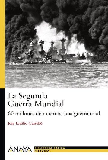 La Segunda Guerra Mundial (capítulo 1) - Anaya Infantil y Juvenil