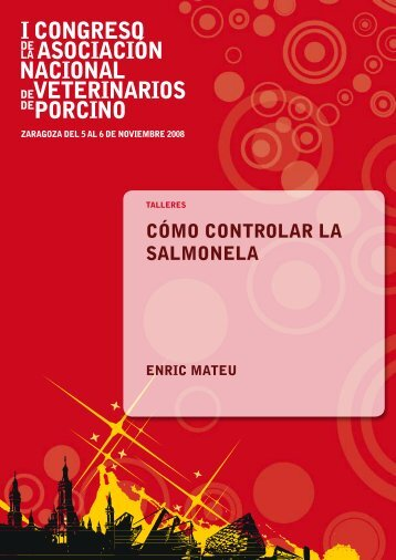 cómo conTRoLAR LA SALmonELA - Asociación de Veterinarios del ...
