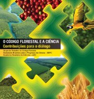 O CÓDIGO FLORESTAL E A CIÊNCIA Contribuições Para o Diálogo