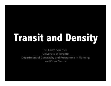 Transit and Density Toronto Scarborough.pptx - Cities Centre