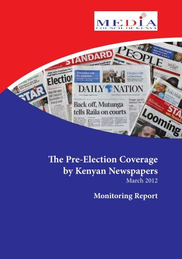 The Pre-Election Coverage by Kenyan Newspapers - Ziviler ...