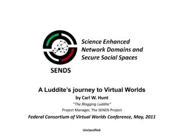 NEW! Federal Consortium of Virtual Worlds ... - SENDS Online