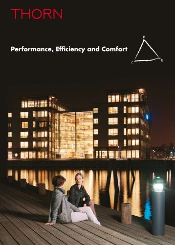 Performance, Efficiency and Comfort - THORN Lighting