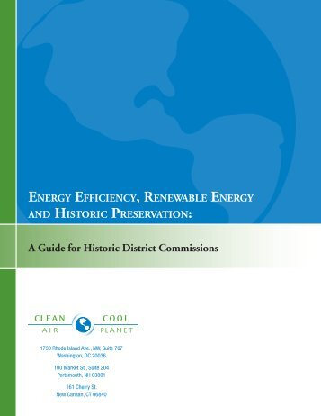 Energy Efficiency, Renewable Energy and Historic Preservation