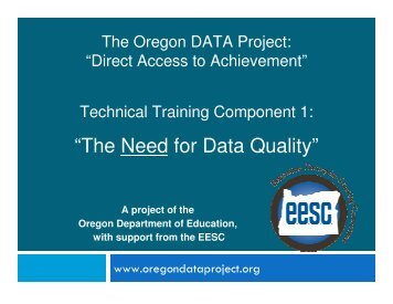 """""""The Need for Data Quality"""" - Lane Education Service District"""