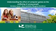 Understanding the effect of computer games on the wellbeing of ...