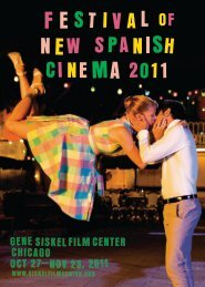 Film Center Gene SiSkel Oct 27– ChiCago , 2011 Nov 23 - Pragda