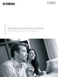 Presenting the Natural Sound of Yamaha