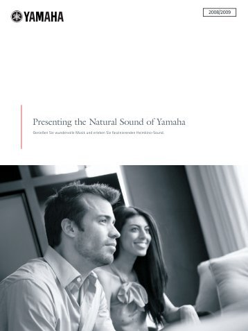 Presenting the Natural Sound of Yamaha