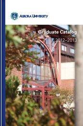 2012-13 Graduate Catalog - Aurora University