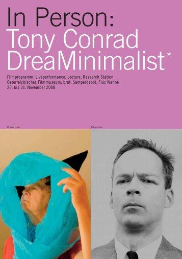 In Person: Tony Conrad DreaMinimalist* - Sixpackfilm