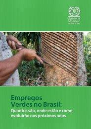 Empregos Verdes no Brasil : quantos são, onde estão e como ... - OIT