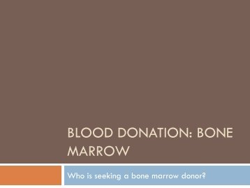 Blood Donation: Bone Marrow