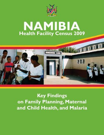 Namibia Health Facility Census 2009 - Key Findings ... - Measure DHS