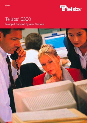Tellabs 6300 Managed Transport System, Overview