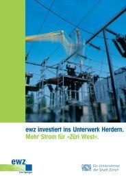 ewz investiert ins Unterwerk Herdern. Mehr Strom für ... - Stadt Zürich