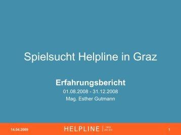 Spielsucht Helpline in Graz - Erfahrungsberichte (Mag. Gutmann)