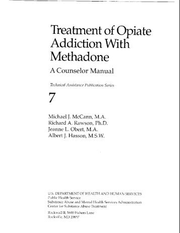 Treatment of Opiate Addiction With Methadone