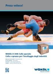 Presa veloce! - Wakol GmbH