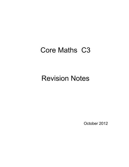 Core 3 Revision Notes - Mr Barton Maths