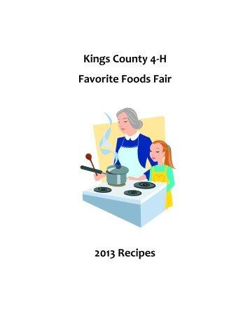 Kings County 4-H Favorite Foods Fair 2013 Recipes