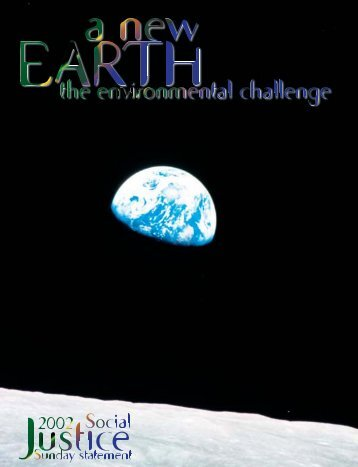 A New Earth: An Environmental Challenge - Catholic Earthcare ...