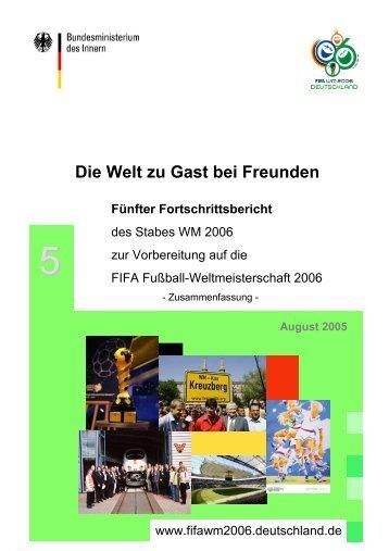 August 2005 Die Welt zu Gast bei Freunden - Deutschland 2006 ...