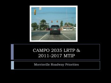 CAMPO 2035 LRTP & 2011-2017 MTIP - Town of Morrisville