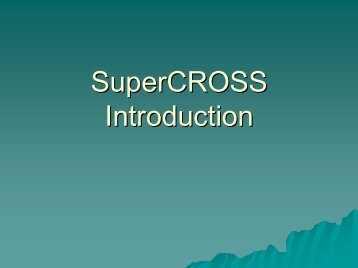 SuperCROSS Introduction