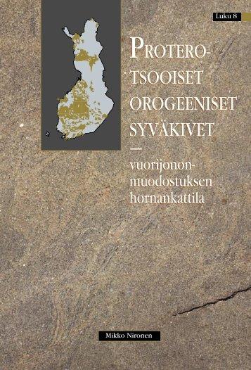 Proterotsooiset orogeeniset syväkivet - Suomen Geologinen Seura