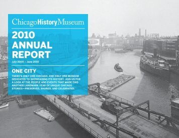 2010 ANNUAL REPORT - Chicago History Museum