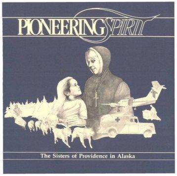 Pioneering Spirit: The Sisters of Providence in Alaska