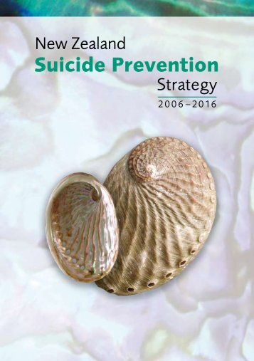New Zealand Suicide Prevention Strategy 2006 - 2016 - SPINZ