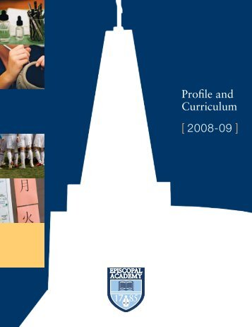 Profile and Curriculum [ 2008-09 ] - Episcopal Academy