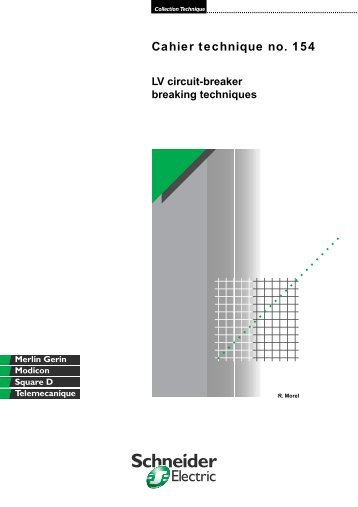 Low Voltage circuit-breaker breaking techniques - Schneider Electric