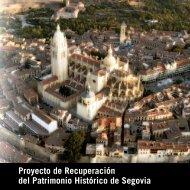Proyecto de Recuperación del Patrimonio Histórico de Segovia