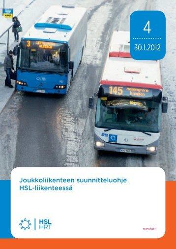 Joukkoliikenteen suunnitteluohje HSL-liikenteessä