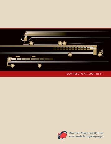 BUSINESS PLAN 2007-2011 - Motor Carrier Passenger Council of ...