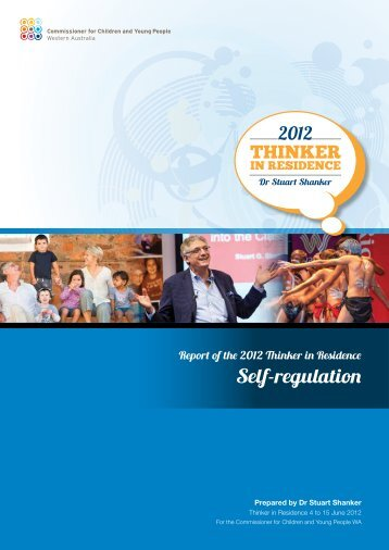 Report of the 2012 Thinker in Residence: Self ... - Ccyp.wa.gov.au