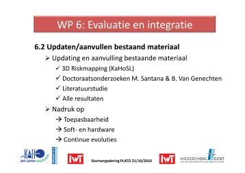WP 6: Evaluatie en integratie
