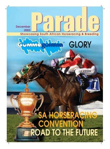 sa horseracing convention road to the future glory - PARADE ...