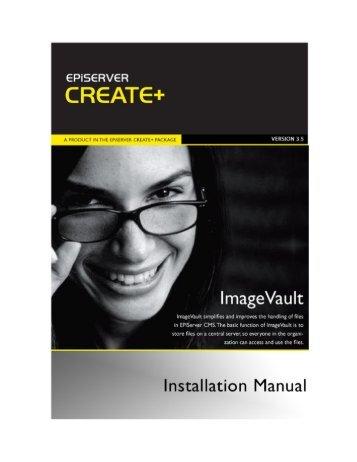 ImageVault 3.5 Installation Manual - EPiServer World