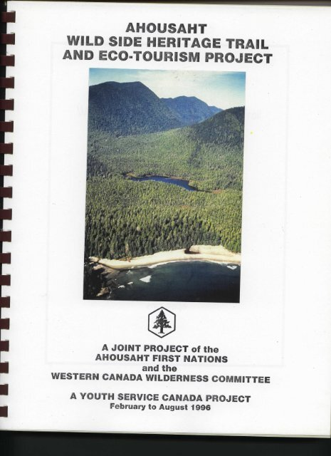 1996 02 Ahousaht Wild Side Heritage Trail Project.pdf - Wilderness ...