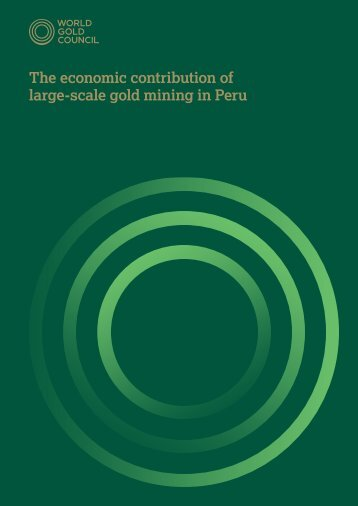 The economic contribution of large-scale gold mining in Peru