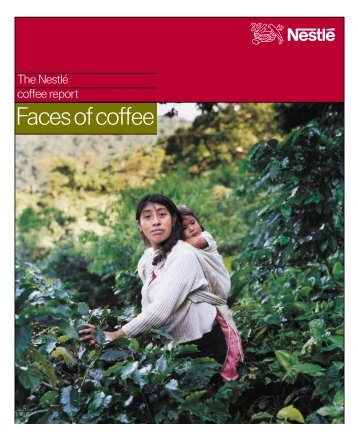 Faces of coffee - Nestlé