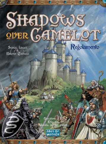 Shadows Over Camelot - Regolamento in Italiano - Days of Wonder