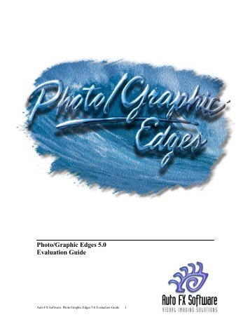 Photo/Graphic Edges 5.0 Evaluation Guide - Auto FX Software