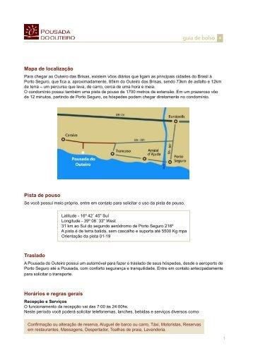 Mapa de localização Pista de pouso Traslado ... - Pousada do Outeiro